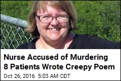Nurse Accused of Murdering 8 Patients Wrote Creepy Poem