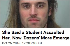She Said a Student Assaulted Her. Now 'Dozens' More Emerge