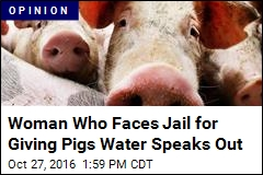 Woman Who Faces Jail for Giving Pigs Water Speaks Out