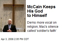 McCain Keeps His God to Himself