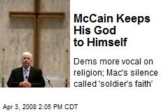 McCain Keeps His God to Himself