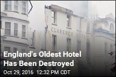 England's Oldest Hotel Destroyed in Massive Fire