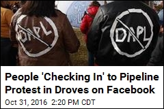 People 'Checking In' to Pipeline Protest in Droves on Facebook