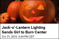 Jack-o'-Lantern Lighting Sends Girl to Burn Center