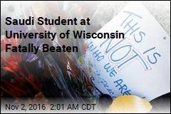 Saudi Student at University of Wisconsin Fatally Beaten