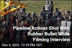 Pipeline Activist Shot With Rubber Bullet While Filming Interview