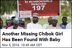 Another Missing Chibok Girl Has Been Found With Baby