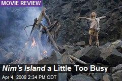 Nim's Island a Little Too Busy