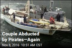 Couple Abducted by Pirates—Again