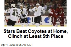 Stars Beat Coyotes at Home, Clinch at Least 5th Place