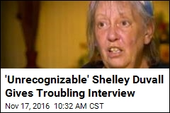 'Unrecognizable' Shelley Duvall Gives Troubling Interview
