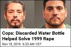 Cops: Discarded Water Bottle Helped Solve 1999 Rape