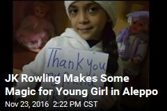 JK Rowling Makes Some Magic for Young Girl in Aleppo