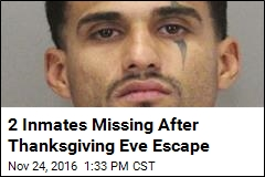 2 Inmates Missing After Thanksgiving Eve Escape