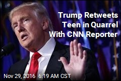 Trump Retweets Teen in Quarrel With CNN Reporter