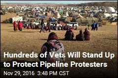 Pipeline Protesters Getting Reinforcements From Vets