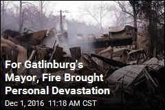 For Gatlinburg's Mayor, Fire Brought Personal Devastation