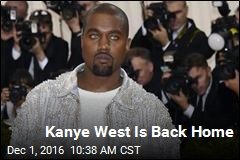 Kanye West Is Back Home