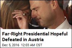Far-Right Presidential Hopeful Defeated in Austria