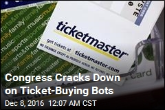 Congress Cracks Down on Ticket-Buying Bots
