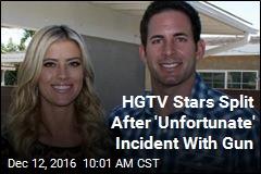 HGTV Stars Split After 'Unfortunate' Incident With Gun