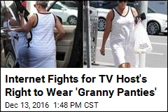 Internet Fights for TV Host's Right to Wear 'Granny Panties'