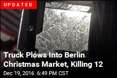 At Least 9 Dead as Truck Rams Into German Market