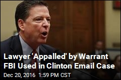 FBI Warrant That Led to New Clinton Accusations Unsealed