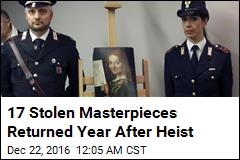 17 Stolen Masterpieces Returned Year After Heist