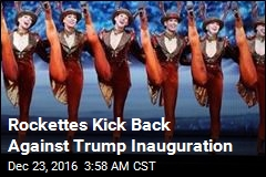 Rockettes Kick Back Against Trump Inauguration
