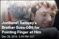 JonBenet Ramsey's Brother Sues CBS for Pointing Finger at Him
