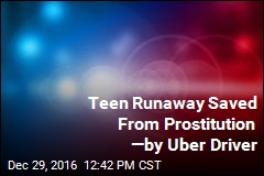 Teen Runaway Saved From Prostitution —by Uber Driver