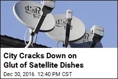 City Requires Satellite Dishes Removed When Service Ends