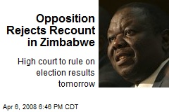 Opposition Rejects Recount in Zimbabwe
