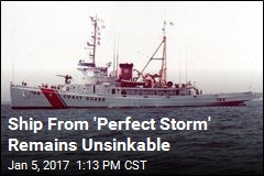 Ship From 'Perfect Storm' Remains Unsinkable