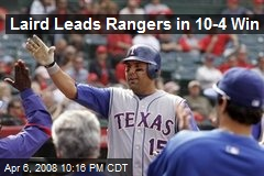 Laird Leads Rangers in 10-4 Win