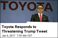 Toyota on Latest Trump Tweet: We've Invested $22B in US