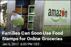 Families Can Soon Use Food Stamps for Online Groceries