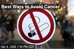Best Ways to Avoid Cancer