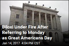 Biloxi Under Fire After Referring to Monday as Great Americans Day