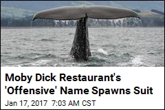 Moby Dick Restaurant's 'Offensive' Name Spawns Suit