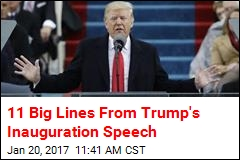 8 Big Lines From Trump's Inauguration Speech
