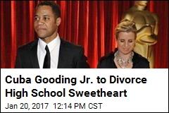 Cuba Gooding Jr. to Divorce High School Sweetheart
