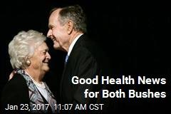 Good Health News for Both Bushes