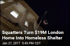 Squatters Turn Oligarch's Fancy Home Into Homeless Shelter