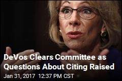 DeVos Clears Committee, but Controversy Dogs Her