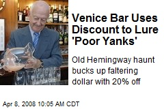 Venice Bar Uses Discount to Lure 'Poor Yanks'