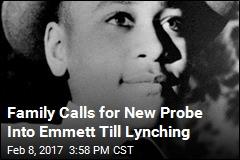 New Book Spurs Call for Fresh Probe of Emmett Till Lynching