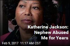 Katherine Jackson: Nephew Is Abusing Me
