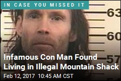Infamous Con Man Found Living in Illegal Mountain Shack